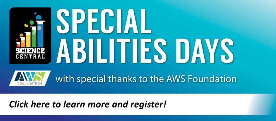 Learn More, Register for Special Abilities Days